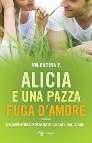 Alicia e una pazza fuga d'amore - copertina