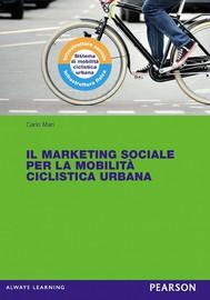 Il marketing sociale per la mobilità ciclistica urbana - copertina