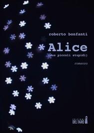 Alice  (due piccoli stupidi)  - copertina