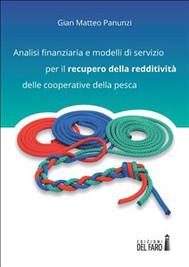 Analisi finanziaria e modelli di servizio per il recupero della redditività delle cooperative della pesca - copertina