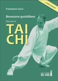 Benessere quotidiano. Manuale di Tai Chi - copertina