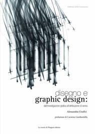 Disegno e graphic design: dall'investigazione grafica all'attribuzione di senso - copertina
