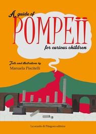 A guide of Pompeii for curious children - copertina