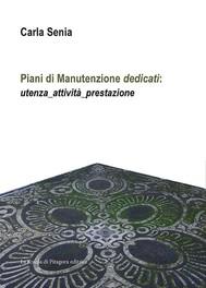 """Piani di Manutenzione """"dedicati"""": - copertina"""