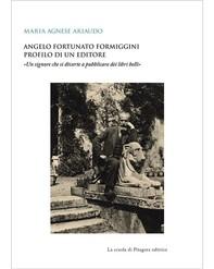 Angelo Fortunato Formiggini. Profilo di un editore - Librerie.coop