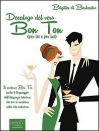 Decalogo del vero Bon Ton (per lei e per lui) - Librerie.coop