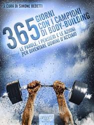 365 giorni con i campioni di body-building - copertina