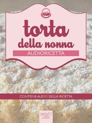 Audioricetta: la torta della nonna - copertina