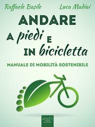 Andare a piedi e in bicicletta - copertina