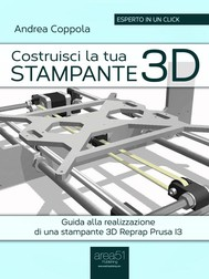 Costruisci la tua stampante 3D - copertina