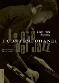 Le età del jazz. I contemporanei - copertina
