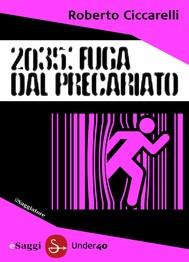 2035: Fuga dal Precariato - copertina