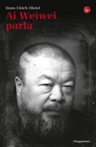 Ai Weiwei parla - copertina