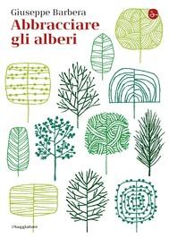 Abbracciare gli alberi - copertina