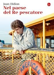 Nel paese del Re pescatore - copertina