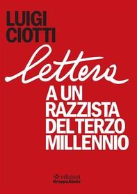 Lettera a un razzista del terzo millennio - Librerie.coop