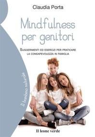 Mindfulness per genitori - Librerie.coop