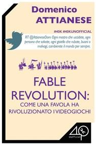 Fable Revolution: Come una favola ha rivoluzionato i videogiochi - copertina