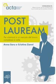 Post lauream - Per orientarsi in un mercato del lavoro complesso e ostile - copertina