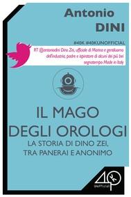 La storia di Dino Zei, tra Panerai e Anonimo. Il mago degli orologi - copertina