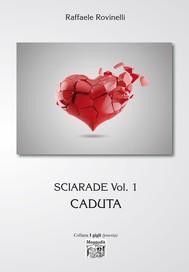 Sciarade Vol. 1 - Caduta - copertina