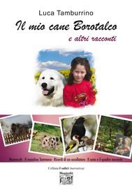 Il mio cane Borotalco e altri racconti - copertina