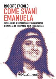 Come svanì Emanuela - Librerie.coop
