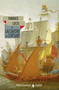Il cacciatore di corsari - Librerie.coop