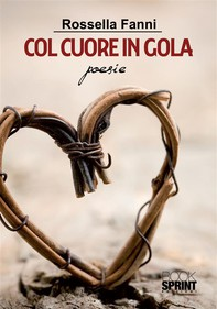Col cuore in gola - Librerie.coop