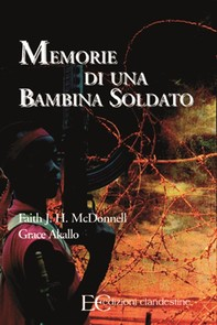 Memorie di una bambina soldato - Librerie.coop