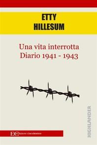 Una vita interrotta. Diario 1941 - 1943 - Librerie.coop