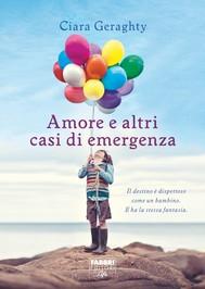 Amore e altri casi di emergenza - copertina