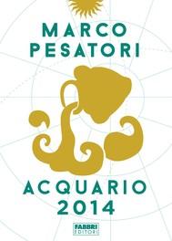 Acquario – Oroscopo 2014 - copertina