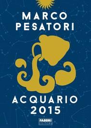 Acquario - Oroscopo 2015 - copertina