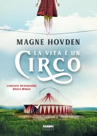 La vita è un circo - Librerie.coop