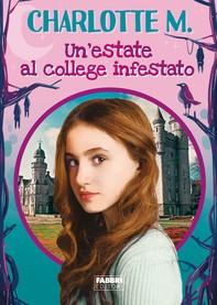 Un'estate al college infestato - Librerie.coop