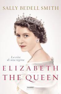 Elizabeth the Queen - Librerie.coop