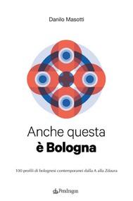 Anche questa è Bologna - copertina