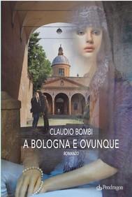 A Bologna e ovunque - copertina