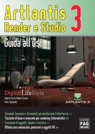 Artlantis. Render e studio 3. Guida all'uso - copertina