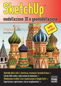 SketchUp™ modellazione 3D e geomodellazione - Librerie.coop