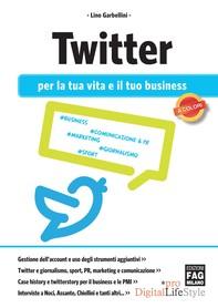 Twitter per la tua vita e il tuo business - Librerie.coop