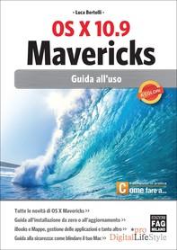 OS X 10.9 Mavericks - Guida all'uso - Librerie.coop