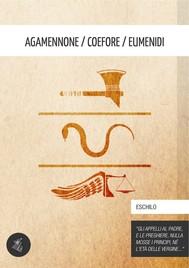 Agamennone / Coefore / Eumenidi - copertina