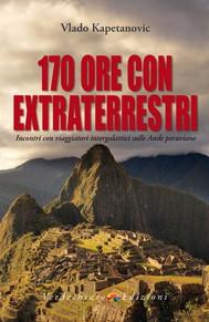 170 ore con extraterrestri - copertina