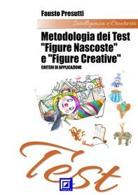 "Metodologia dei Test ""Figure Nascoste"" e ""Figure Creative"" - Librerie.coop"