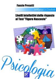"""Livelli Intellettivi delle risposte al Test """"Figure Nascoste"""" - Librerie.coop"""