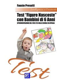 """Test """"Figure Nascoste"""" con Bambini di 6 anni - Librerie.coop"""