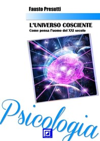L'Universo Cosciente - Librerie.coop