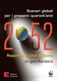 2052. Scenari globali per i prossimi quarant'anni. Rapporto al Club di Roma - copertina